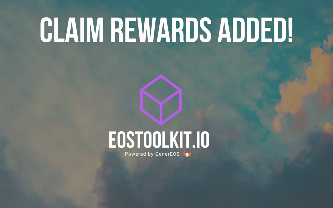 EOSToolkit.io – Block Producer Claim Rewards Added